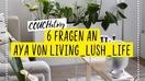 Wer ist eigentlich  aya37635 wir durften 6 fixe fragen stellen in der   livinglushlifestory couchstory  877ec78f 9cff 40d7 91a0 f5a1cf9bc0b8